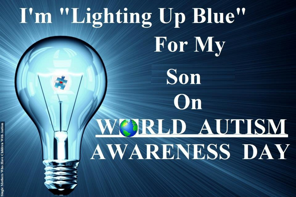 Light It Up Blue For My Son