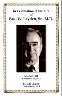 Dr. Paul Layden, Sr., M.D.